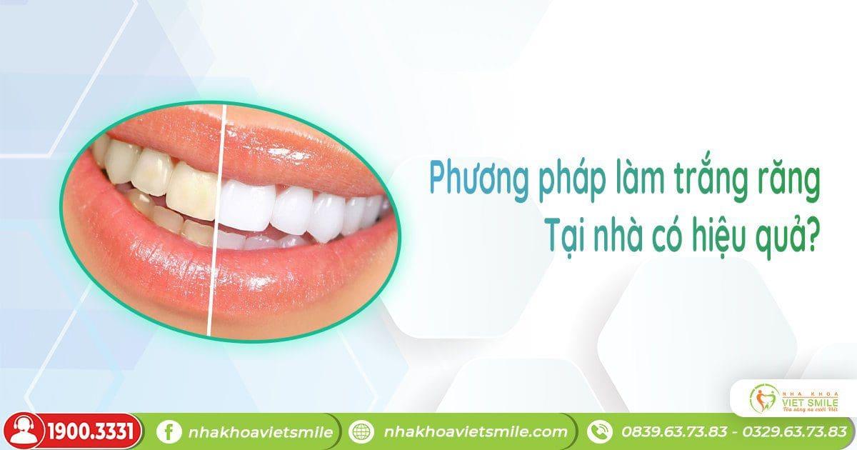 Phương pháp làm trắng răng tại nhà có thực sự hiệu quả?