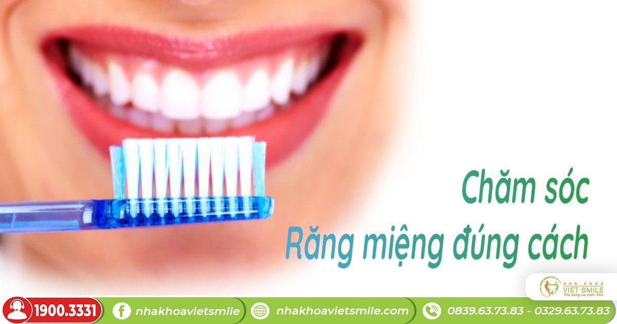 Chăm sóc răng miệng đúng cách tránh tình trạng ố vàng